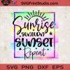 Sunrise Sunburn Sunset Repeat SVG, Summer SVG, Sunrise SVG, Sunset SVG EPS DXF PNG Cricut File Instant Download