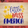 Little Miss America SVG, 4th of July SVG, America SVG EPS DXF PNG Cricut File Instant Download