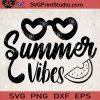 Summer Vibes SVG, Summer SVG, Beach SVG, Fruits SVG EPS DXF PNG Cricut File Instant Download