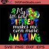 Different Makes Me Amazing Autism SVG, Autism SVG, Awareness SVG EPS DXF PNG Cricut File Instant Download