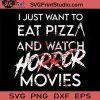 Funny Horror Movie Fan Halloween SVG, Horror Movie SVG, Halloween SVG EPS DXF PNG Cricut File Instant Download