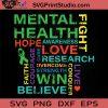 Mental Health Awareness Month SVG, Autism SVG, Awareness SVG EPS DXF PNG Cricut File Instant Download