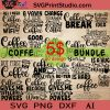 Coffee SVG Bundle, Funny Coffee SVG, Starbucks SVG, Coffee Lovers SVG EPS DXF AI Cricut File Instant Download
