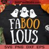 Faboolous Funny Ghost Halloween SVG, Boo Halloween SVG, Boo Ghost SVG, Boo SVG