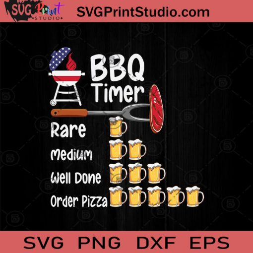 Funny BBQ Timer Barbecue Grill SVG, Drinking Alcohol SVG, Beer Lover SVG, Drinking Beer SVG