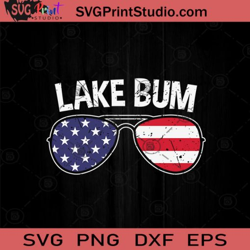 Lake Bum Sunglasses 4th of July SVG PNG EPS DXF Silhouette Cut Files