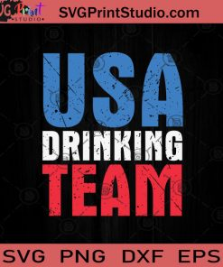 USA Drinking Team July 4th SVG PNG EPS DXF Silhouette Cut Files