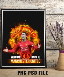 Manchester United Welcome CR7 Back To Wall Art Print, Poster Print, Artwork Football Print Poster