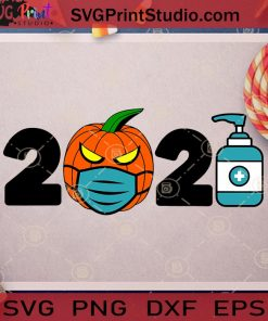 2021 Quarantined Halloween SVG PNG EPS DXF Silhouette Cut Files
