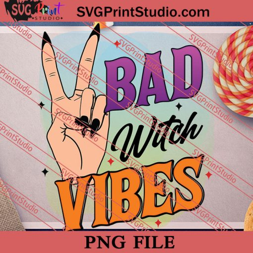 Bad Witch Vibes Halloween PNG, Halloween Costume PNG Instant Download