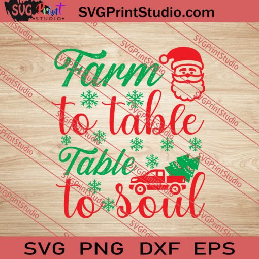 Farm To Table Table To Soul SVG PNG EPS DXF Silhouette Cut Files
