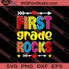 First Grade Rocks Back To School SVG PNG EPS DXF Silhouette Cut Files