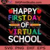 Happy First Day Virtual Of School SVG PNG EPS DXF Silhouette Cut Files