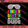 Kindergarten Dude First Day Back PNG EPS DXF Silhouette Cut Files