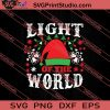 Christmas Light Of The World SVG PNG EPS DXF Silhouette Cut Files