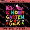 Little Miss Kindergarten Back To School SVG PNG EPS DXF Silhouette Cut Files