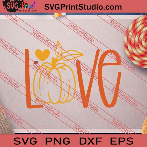 Love Fall Pumpkin SVG PNG EPS DXF Silhouette Cut Files