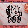 My First Boo Halloween SVG PNG EPS DXF Silhouette Cut Files