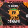 Pregnancy Something Special Is Brewing Halloween SVG PNG EPS DXF Silhouette Cut Files