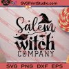 Salem Witch Company Halloween SVG PNG EPS DXF Silhouette Cut Files