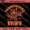 Thanksgiving Rawr SVG PNG EPS DXF Silhouette Cut Files