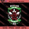 Working On My Santa Bod Christmas SVG PNG EPS DXF Silhouette Cut Files