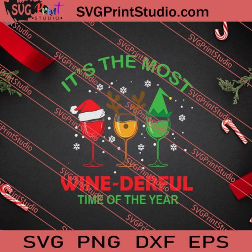 Its The Most Wine Derful X'mas SVG PNG EPS DXF Silhouette Cut Files