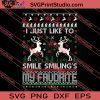 I Just Like To Smile Smiling's My Favorite SVG PNG EPS DXF Silhouette Cut Files