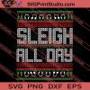 Sleigh All Day Merry Christmas SVG PNG EPS DXF Silhouette Cut Files