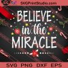 Believe In The Miracles Christmas SVG PNG EPS DXF Silhouette Cut Files