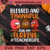 Blessed And Thankful Thanksgiving SVG PNG EPS DXF Silhouette Cut Files