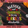 Blessed And Thankful Turkeys SVG PNG EPS DXF Silhouette Cut Files