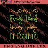 Family Thanksgiving Turkey Blessings SVG PNG EPS DXF Silhouette Cut Files