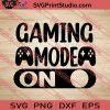Gaming Mode On SVG PNG EPS DXF Silhouette Cut Files