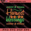 Harvest Blessings Thanksgiving SVG PNG EPS DXF Silhouette Cut Files