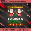 It's Beginning To Look A Lot Like Christmas SVG PNG EPS DXF Silhouette Cut Files
