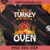 Put A Turkey In Oven Thanksgiving SVG PNG EPS DXF Silhouette Cut Files
