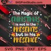 The Magic Of Christmas In Presents SVG PNG EPS DXF Silhouette Cut Files