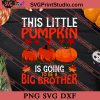 This Little Pumpkin Thanksgiving SVG PNG EPS DXF Silhouette Cut Files