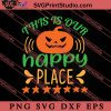 This Is Our Happy Place SVG PNG EPS DXF Silhouette Cut Files