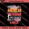 Original All American Veteran SVG PNG EPS DXF Silhouette Cut Files